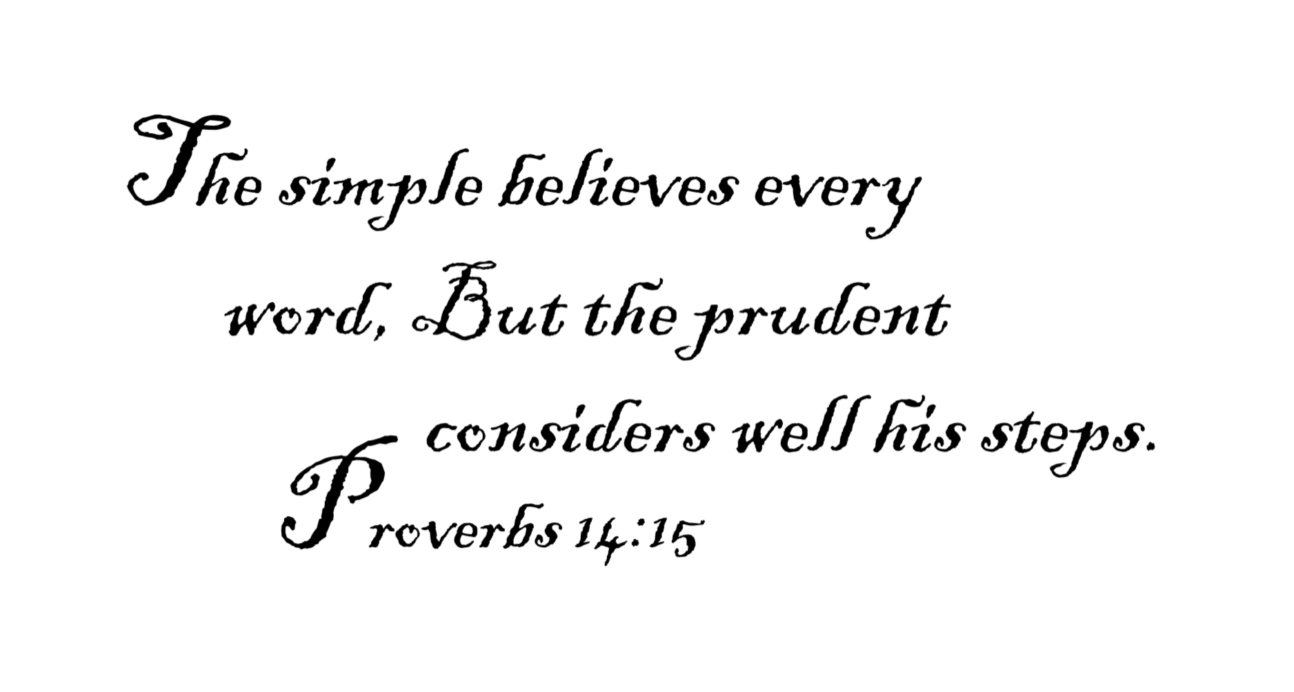 BE PRUDENT